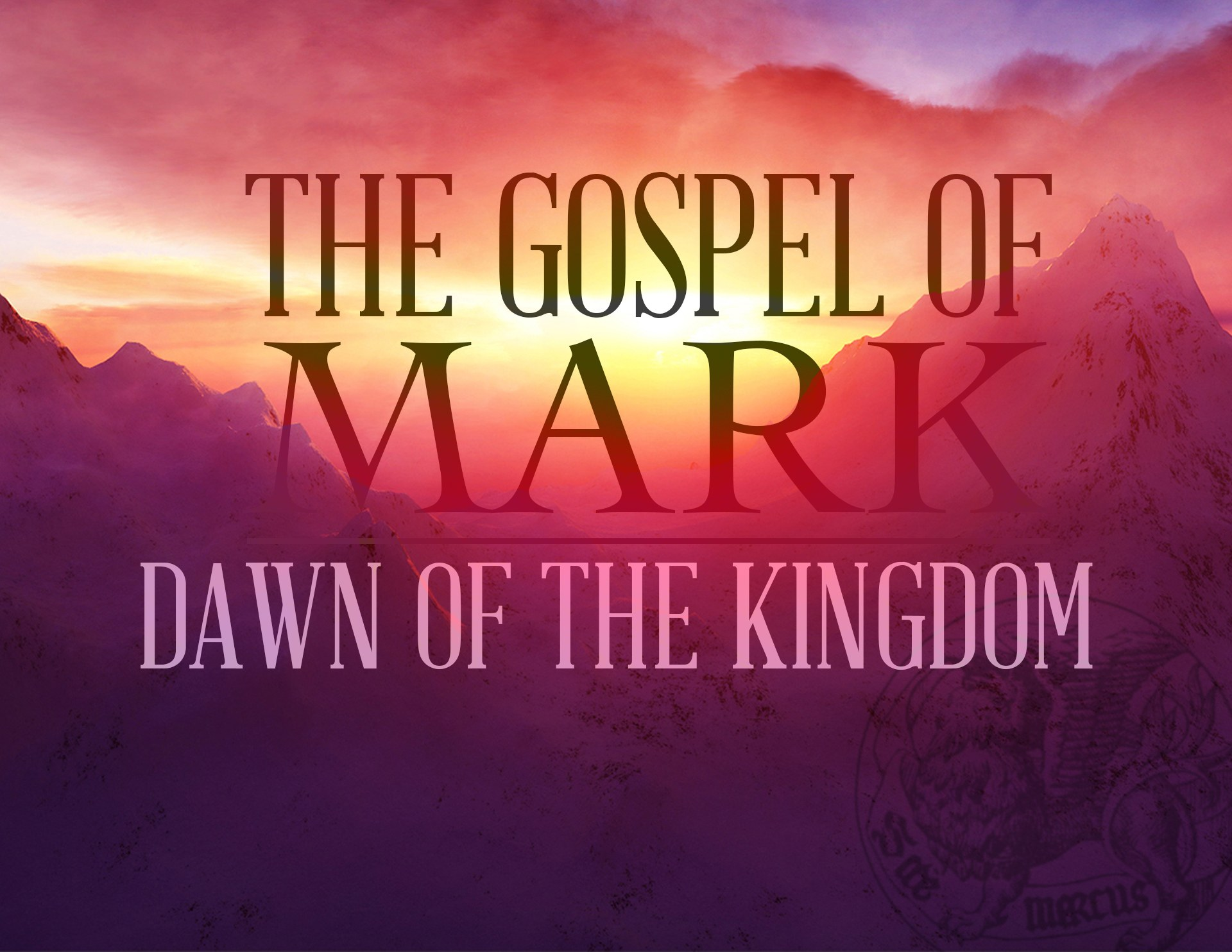 View all sermons in Mark: Dawn of the Kingdom