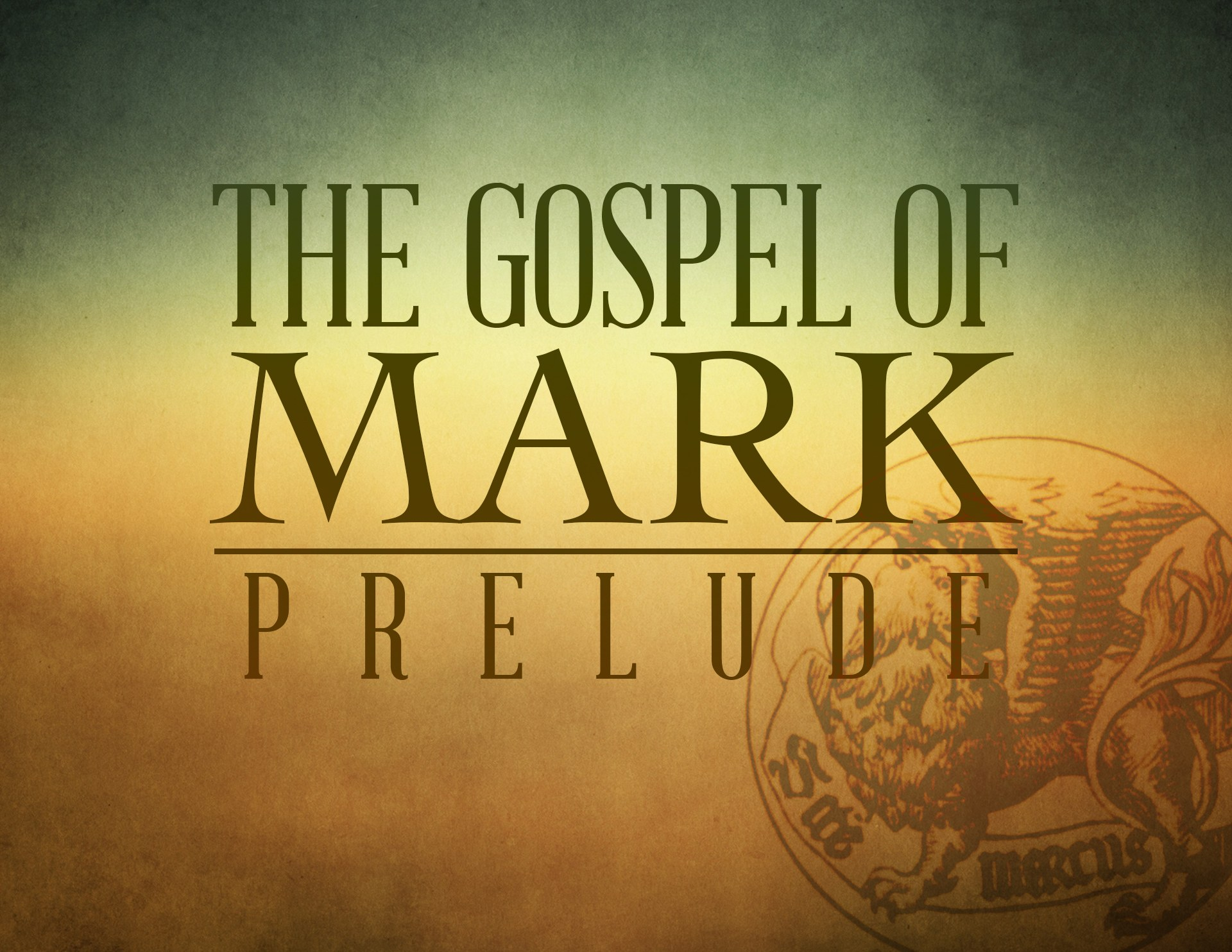 View all sermons in Mark: Prelude
