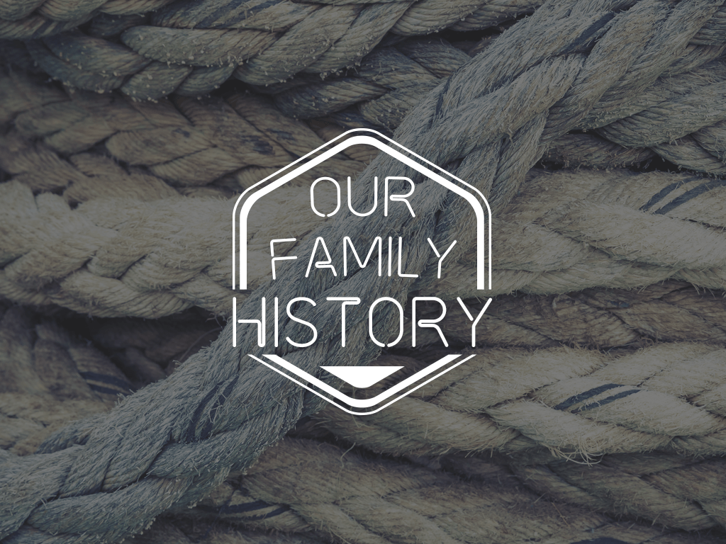 View all sermons in Our Family History