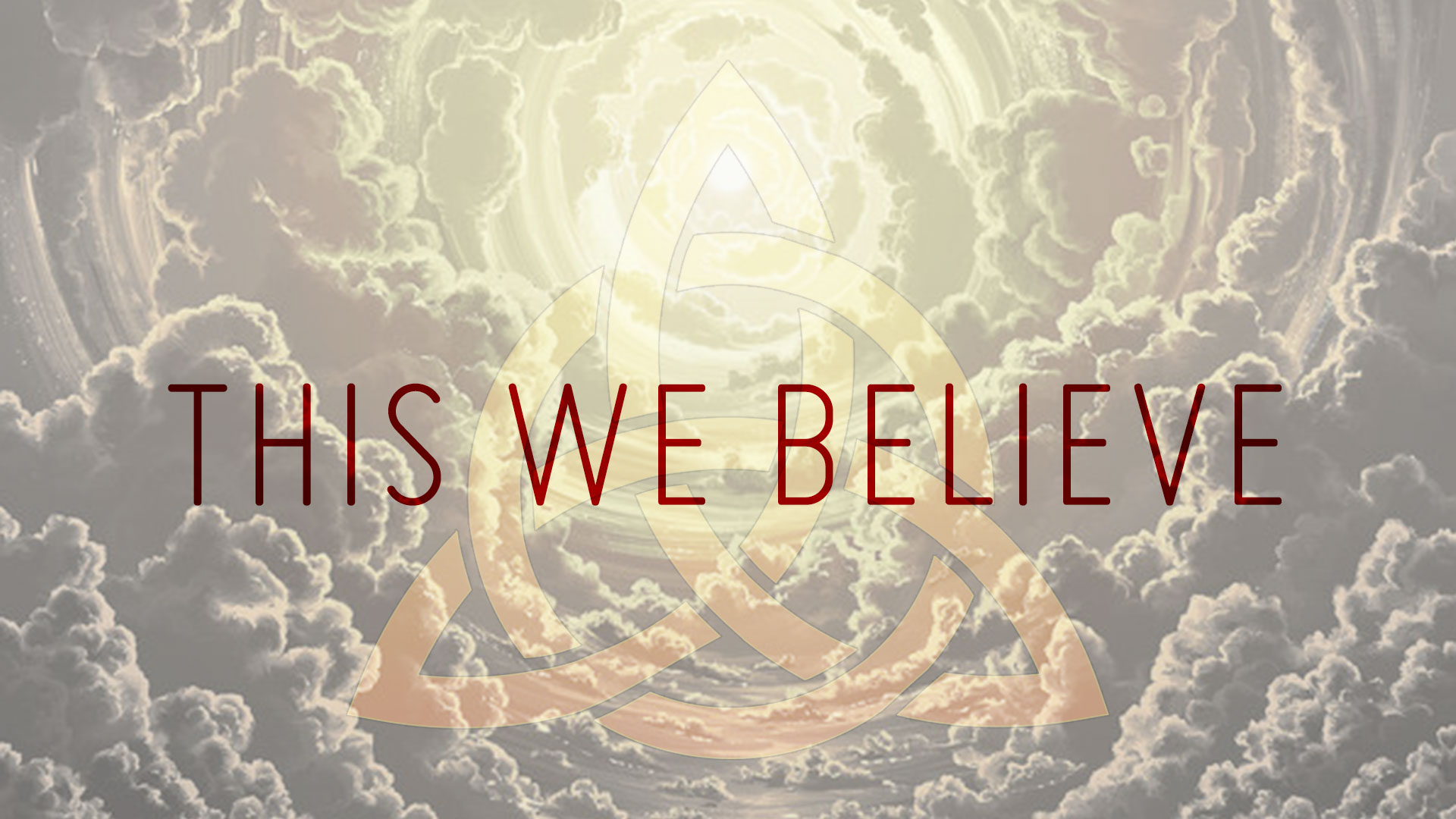 View all sermons in This We Believe